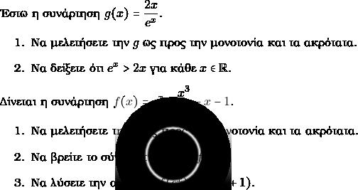 \item \item Έστω η συνάρτηση $ g(x) = \dfrac{2x} { e^{x}}.$ \begin{enumerate} \item Να μελετήσετε την $ g $ ως προς την μονοτονία και τα ακρότατα. \item Να δείξετε ότι $ e^{x}> 2x$ για κάθε $ x \in \rr.$ \end{enumerate} \item Δίνεται η συνάρτηση $ f(x) = e^{x} -\dfrac{x^{3}}{3}-x-1.$ \begin{enumerate} \item Να μελετήσετε την $f$ ως προς την μονοτονία και τα ακρότατα. \item Να βρείτε το σύνολο τιμών της $ f.$ \item Να λύσετε την ανίσωση $ f(e^{x}) < f(x^{2} +1).$ \end{enumerate}
